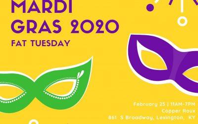 Mardi Gras – Fat Tuesday (2/25/20)